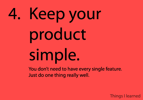 keep your product simple