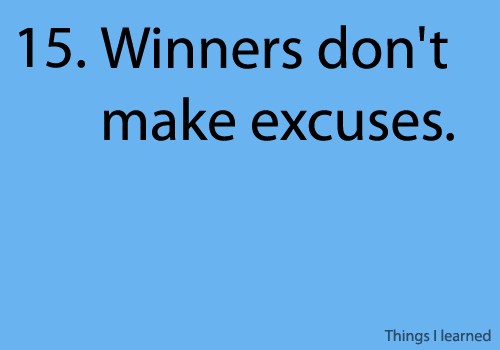 winners don't make excuse