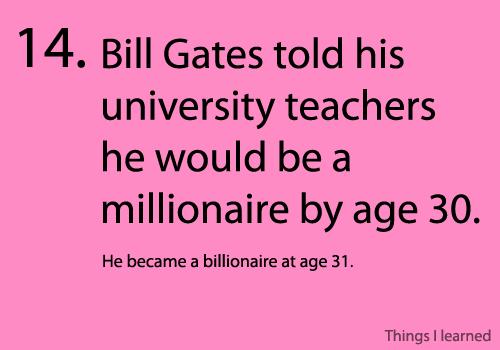 Bill Gates: billionare at age 31
