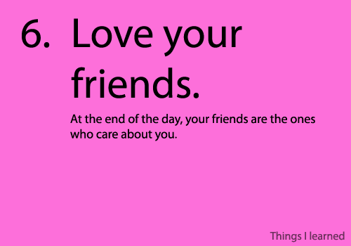 love your friends